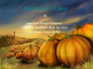 Thanksgiving Gift Ideas By AmericanDesignCompany