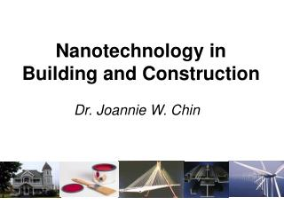 Nanotechnology in  Building and Construction