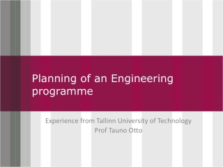 Planning of an E ngineering programme