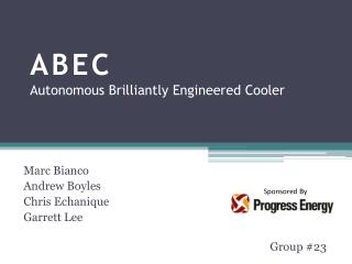 ABEC Autonomous Brilliantly Engineered Cooler