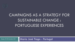 Campaigns as a strategy for sustainable change : Portuguese experiences