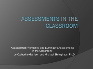 Assessments in the Classroom