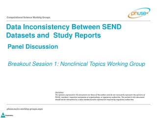 Panel Discussion Breakout Session 1: Nonclinical Topics Working Group