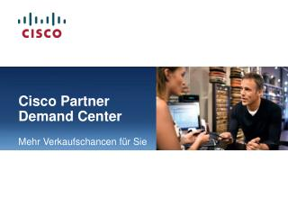Cisco Partner Demand Center