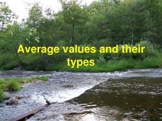 Average values and their types