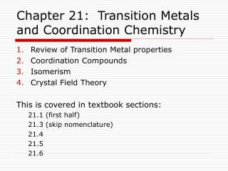 Chapter 21:  Transition Metals and Coordination Chemistry
