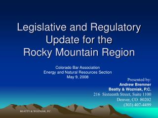 Legislative and Regulatory Update for the  Rocky Mountain Region
