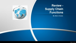 Review - Supply Chain Functions