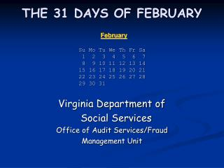 THE 31 DAYS OF FEBRUARY