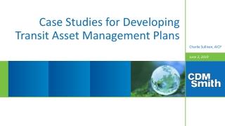 Case Studies for Developing Transit Asset Management Plans