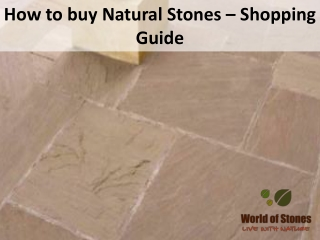 How to buy Natural Stones – Shopping Guide