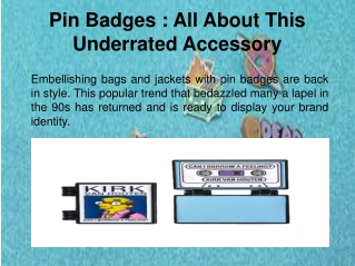 Pin Badges_ All About This Underrated Accessory