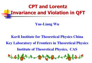 Yue-Liang Wu Kavli Institute for Theoretical Physics China Key Laboratory of Frontiers in Theoretical Physics Institute