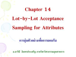 Chapter 14  Lot-by-Lot Acceptance  Sampling for Attributes