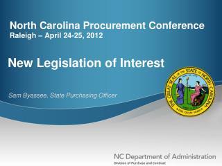 North Carolina Procurement Conference Raleigh – April 24-25, 2012