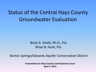 Status of the Central Hays County Groundwater Evaluation