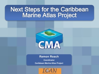 Next Steps for the Caribbean Marine Atlas Project