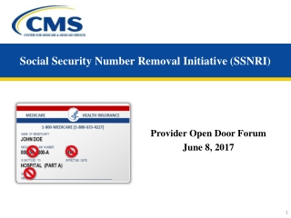 Social Security Number Removal Initiative (SSNRI)