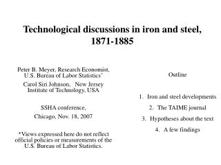 Technological discussions in iron and steel, 1871-1885