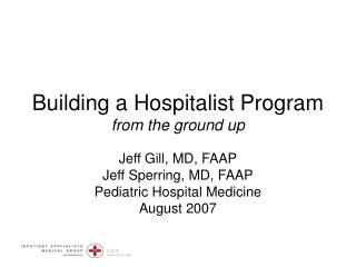 Building a Hospitalist Program from the ground up