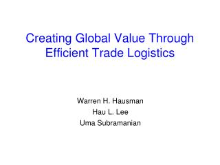 Creating Global Value Through Efficient Trade Logistics