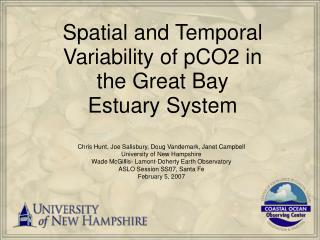 Spatial and Temporal Variability of pCO2 in the Great Bay Estuary System