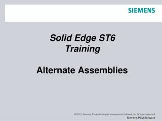 Solid Edge ST6 Training Alternate Assemblies