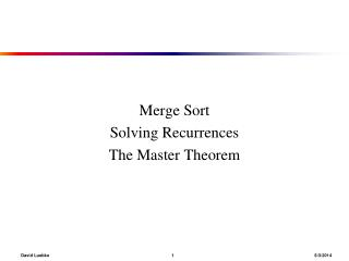 Merge Sort Solving Recurrences The Master Theorem