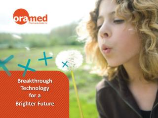 Breakthrough  Technology  for a Brighter Future