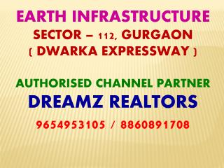 EARTH INFRASTRUCTURE SECTOR 112 GURGAON