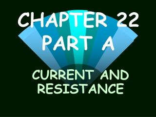 CHAPTER 22 PART A