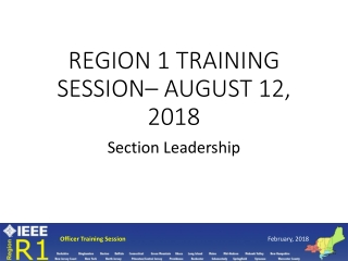 Region 1 Training Session– August 12, 2018