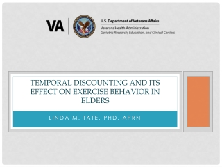 Temporal Discounting and its Effect on exercise behavior in elders