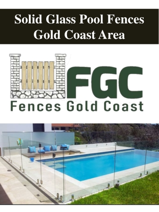 Solid Glass Pool Fences Gold Coast Area