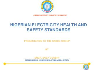 NIGERIAN ELECTRICITY HEALTH AND SAFETY STANDARDS