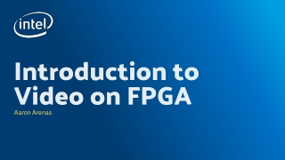 Introduction to Video on FPGA