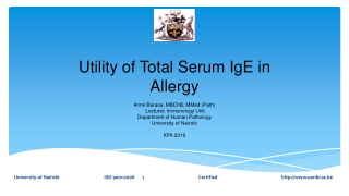 Utility of Total Serum IgE in Allergy