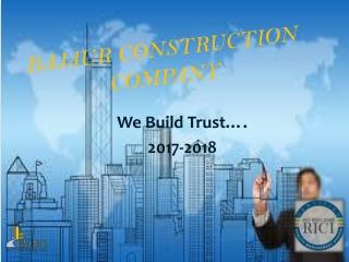 BAJAUR CONSTRUCTION COMPANY