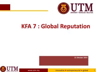 KFA 7 : Global Reputation