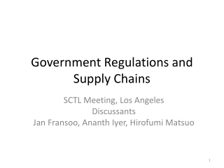 Government Regulations and Supply Chains