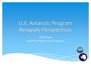 U.S. Antarctic Program Resupply Perspectives