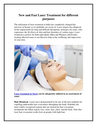 New and Fast Laser Treatment for different purposes