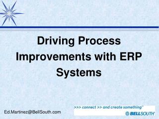 Driving Process Improvements with ERP Systems