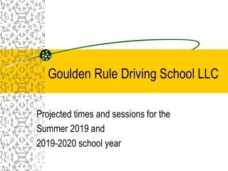 Goulden Rule Driving School LLC