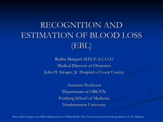 RECOGNITION AND ESTIMATION OF BLOOD LOSS (EBL)