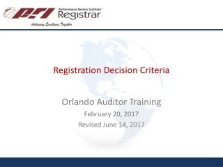 Registration Decision Criteria