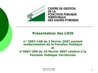 Présentation des LOIS n° 2007-148 du 2 février 2007 portant modernisation de la Fonction Publique  et n°2007-209 du 19 f
