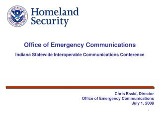 Office of Emergency Communications Indiana Statewide Interoperable Communications Conference