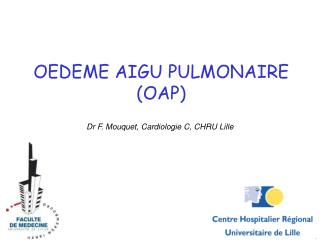 OEDEME AIGU PULMONAIRE (OAP)