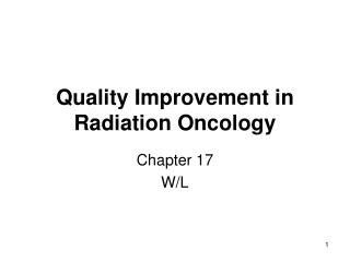 Quality Improvement in Radiation Oncology